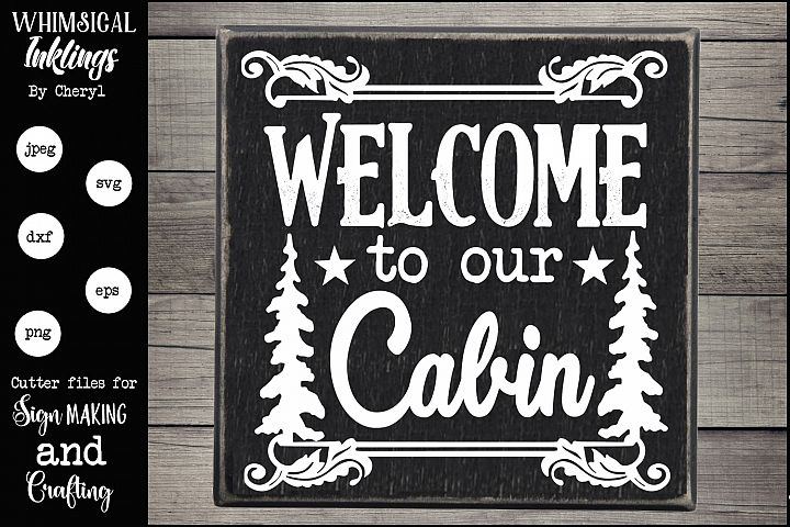 Welcome To Our Cabin 2 SVG