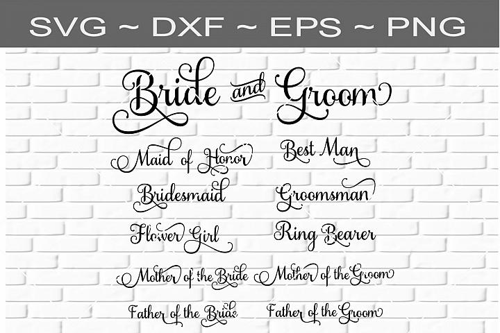Wedding Party Titles Bride Groom SVG Digital Download