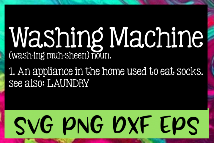 Washing Machine Definition SVG PNG DXF & EPS Design Files