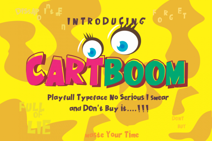 CARTBOOM FUN FONT/ NO SERIOUS DONT BUY