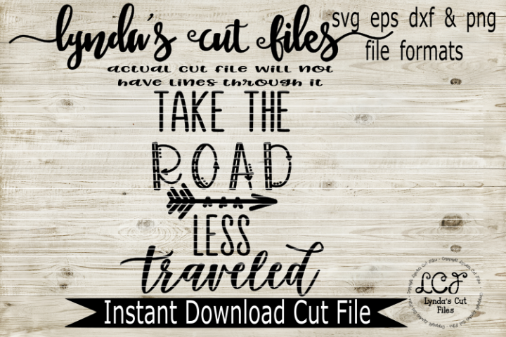 Take the road less traveled//SVG/EPS/DXF