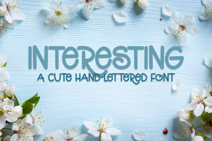 Interesting - A Cute Hand-Lettered Font
