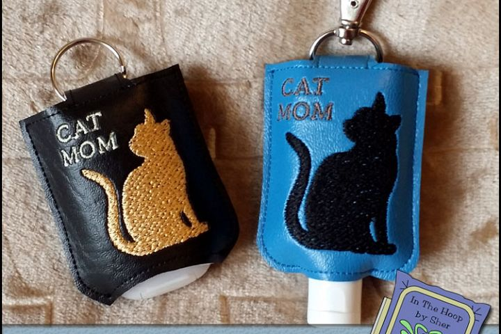 ITH Cat Mom Hand Sanitizer Holder- Snap Tab (5x7 Hoop) - Machine Embroidery
