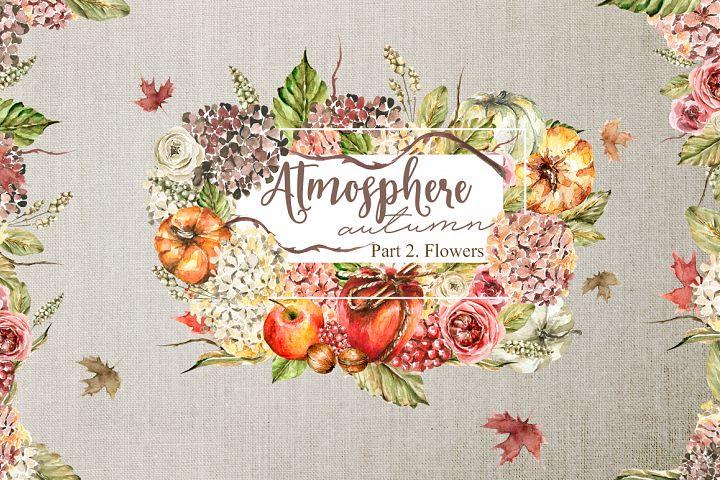 Atmosphere - autumn. Part 2. Flowers