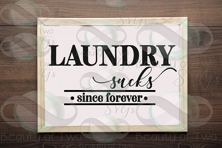 Laundry svg, Laundry sucks svg, Laundry Farmhouse svg & png,