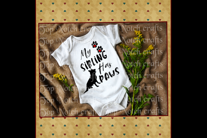 My Sibling Has Paws Baby Onesie design file