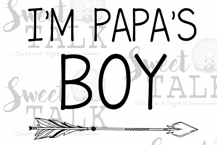 Im Papas Boy/Instant digital download