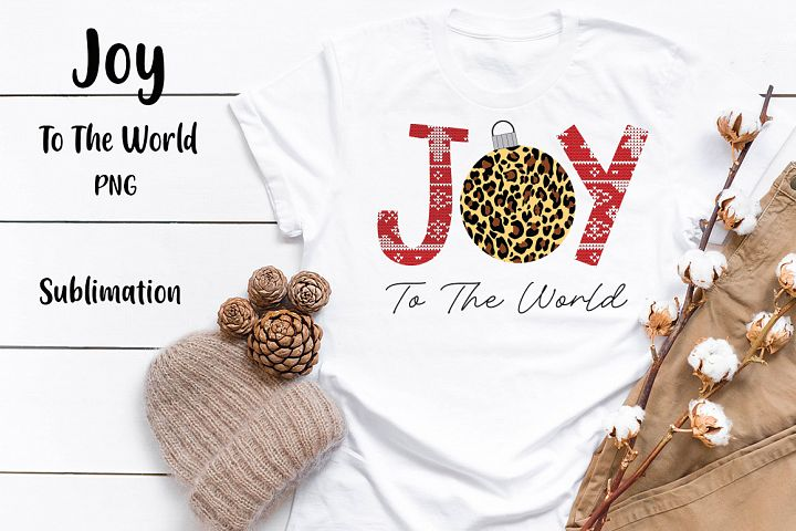 Joy To The World Sublimation PNG