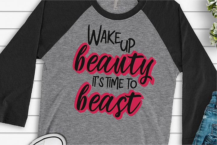 Girl Boss SVG, Wake Up Beauty Its Time To Beast SVG