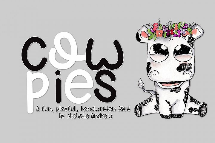 Cow Pies, A Handwritten Font