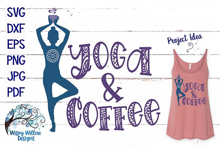 Yoga And Coffee SVG Cut File