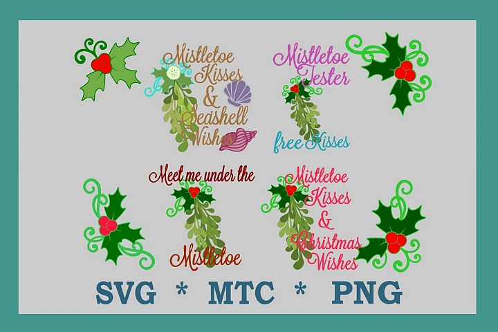 Mistletoe Quotes/Saying & Holly BUNDLE SVG Cut Files