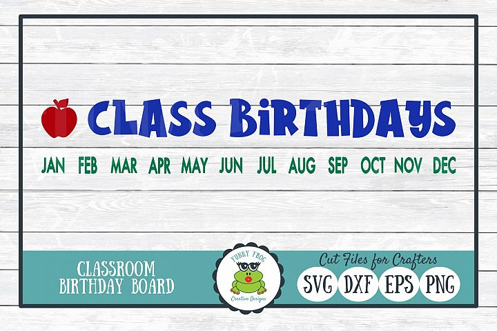Class Birthdays SVG Cut File for Crafters