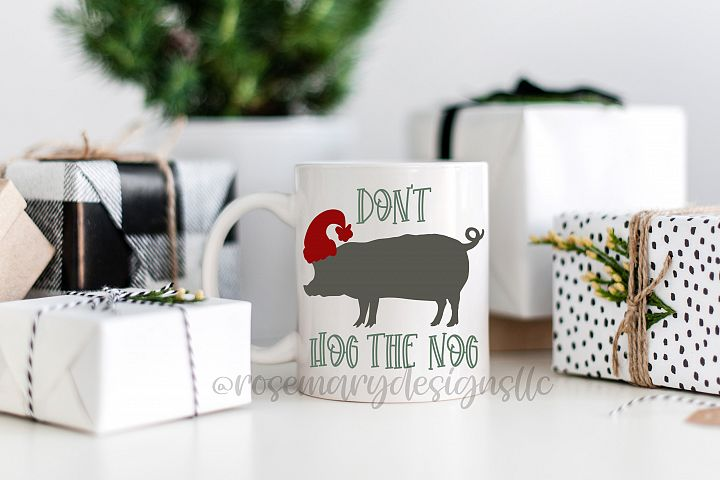 Dont Hog the Nog SVG