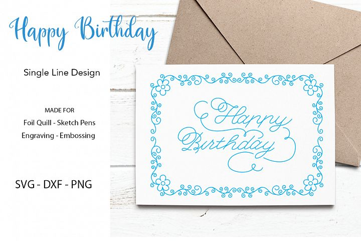 Happy Birthday SVG for Foil Quill|Sketch Pen|Engraving