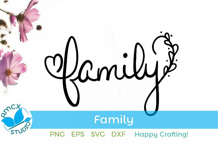 Family - A Cute hand drawn Die Cut SVG Craft File