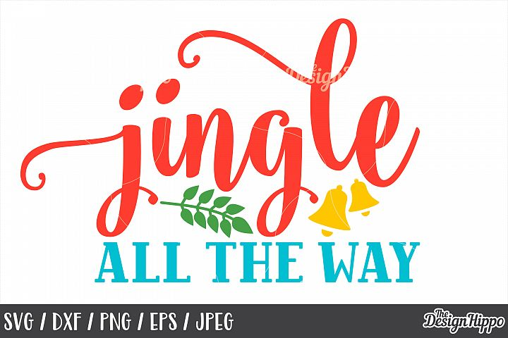 Jingle All The Way, SVG, Christmas, Kids, Bells, PNG, DXF