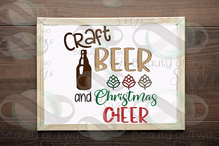 Christmas svg, Craft beer and Christmas cheer svg, beer svg