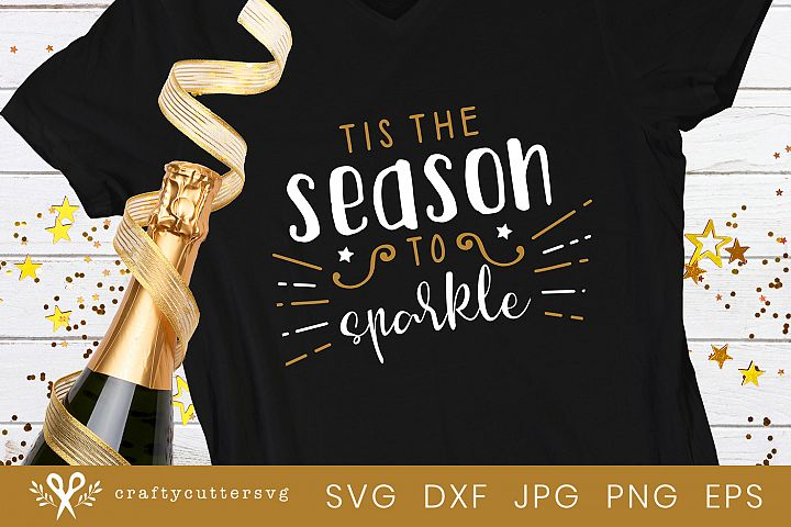 Tis the season to sparkle Svg Cut File December Clipart