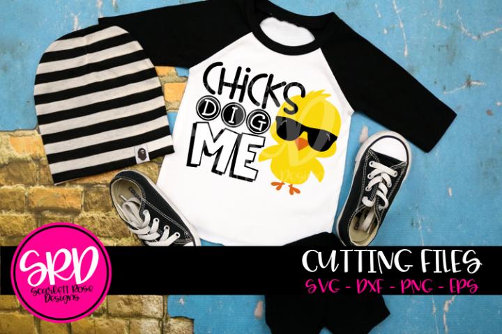 Chicks Dig Me SVG