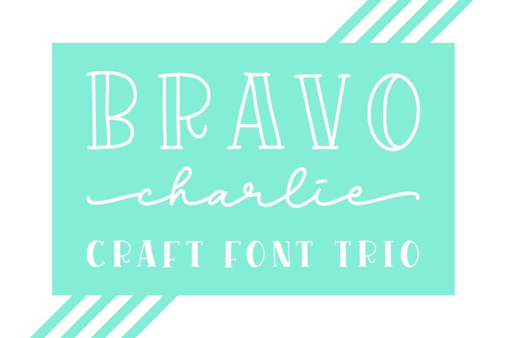 Bravo Charlie - Font Trio-