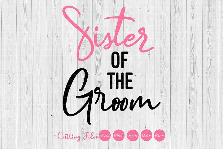 Sister of the groom| wedding svg | svg cut files