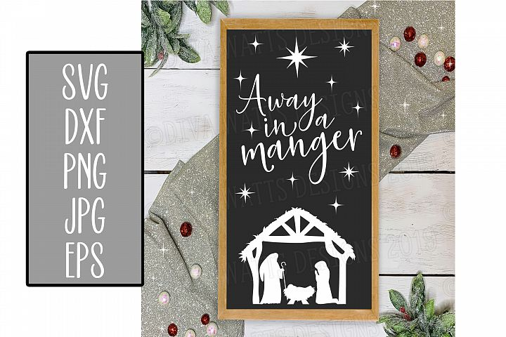 Away In A Manger- Christmas Cutting File - Nativity - Jesus