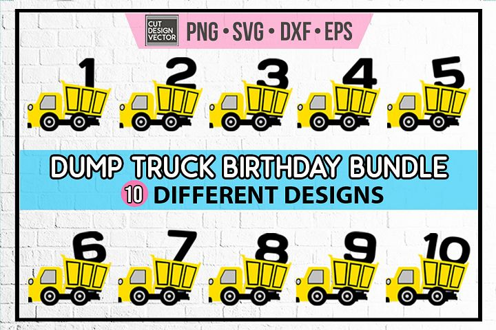Dump Truck Birthday SVG Bundle