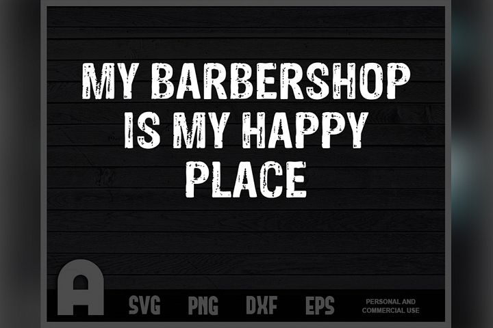 My Barbershop Is My Happy Place Funny Barber T Shirt Design