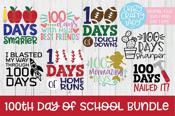 100th Day of School SVG DXF EPS PNG Cut File Bundle