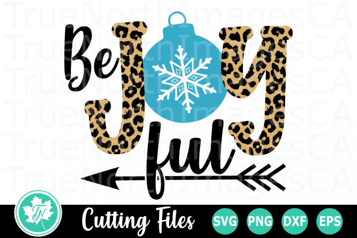 Be Joyful - A Christmas SVG Cut File