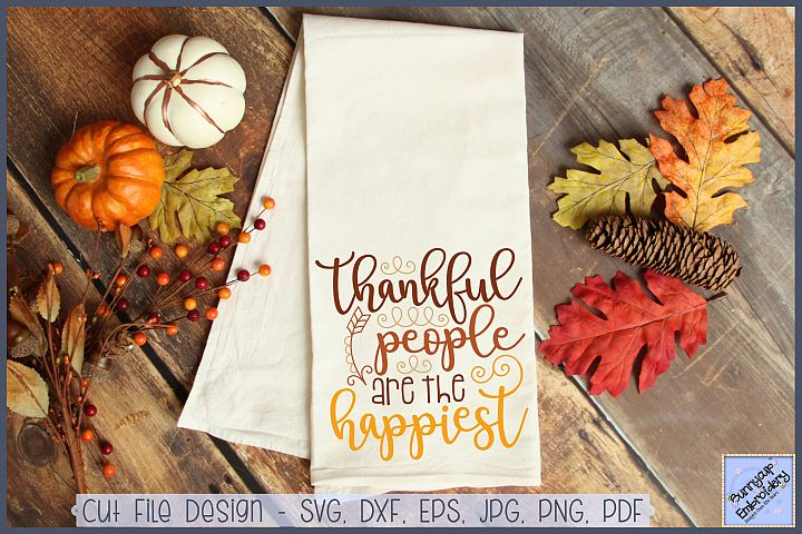 Thankful People Are The Happiest - SVG, Clipart