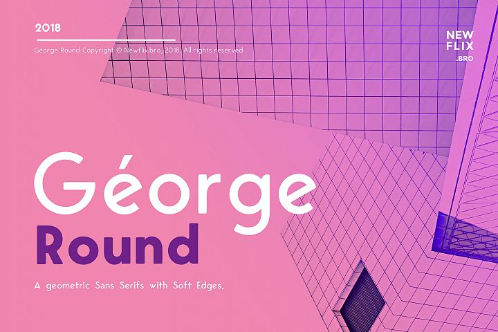 George Round  6 Fonts Round Edge Geometric Typeface