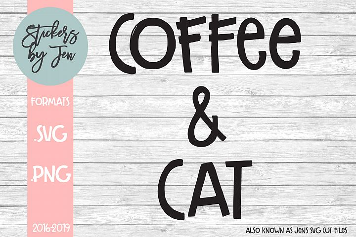 Coffee and Cat SVG Cut File