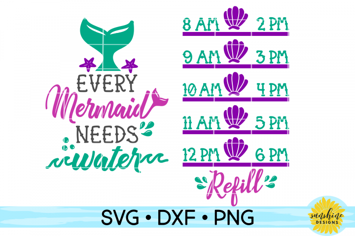 EVERY MERMAID NEEDS WATER - WATER INTAKE TRACKER SVG