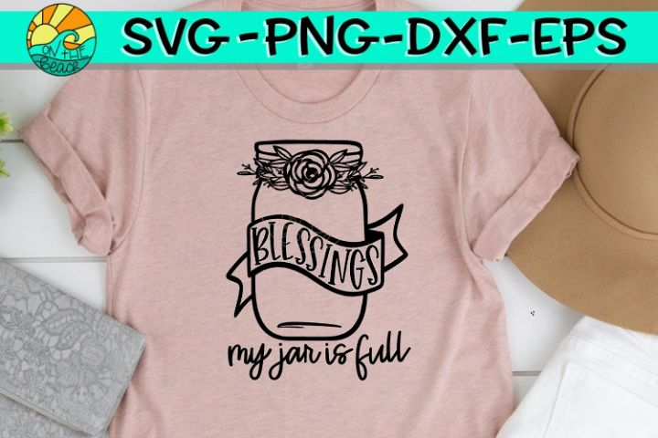 Blessings - My Jar Is Full - SVG PNG EPS DXF