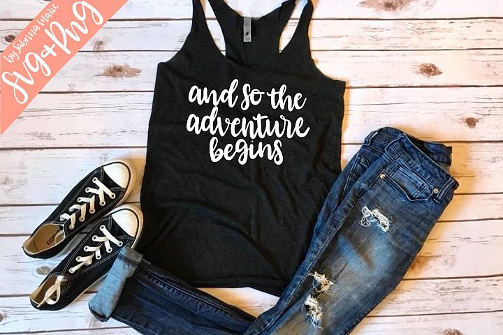 And So the Adventure Begins Handlettered SVG/PNG