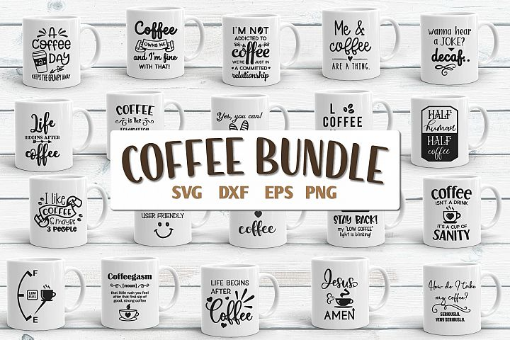 Coffee Quotes Bundle Vol 2 SVG, EPS, DXF, PNG