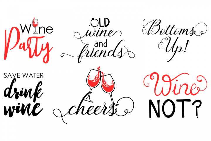 Wine Svg Wine Quote SVG Wine glass svg Wine sayings svg dxf