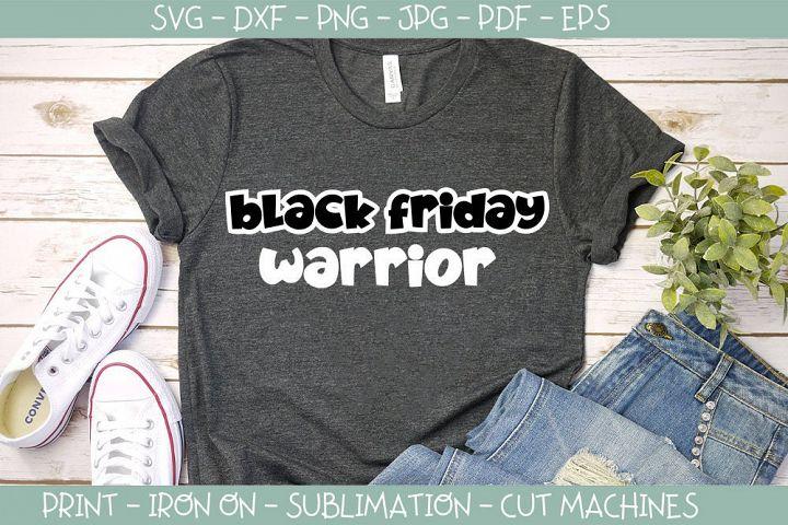Black Friday Warrior svg