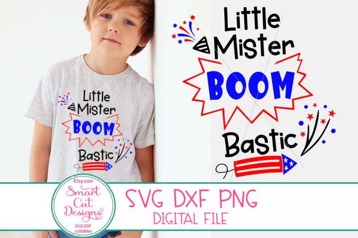 4th Of July SVG, Fireworks SVG, Little Mr Boombastic SVG Boy