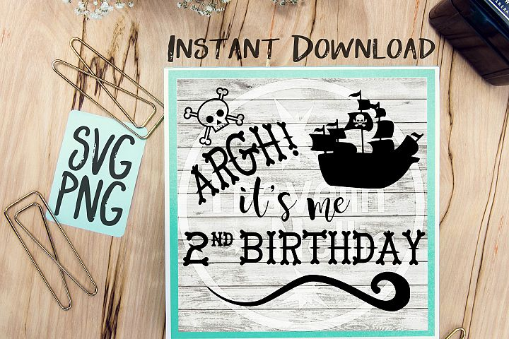 Pirate SVG, Its me 2nd Birthday SVG, Second Birthday svg, Pirate Ship svg, Pirate Theme svg, Two Year Old svg, Vector File, Svg for Cricut
