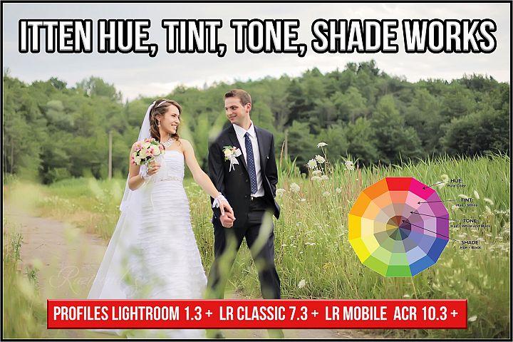 Itten Hue, Tint, Tone, Shade Works profiles Lightroom ACR