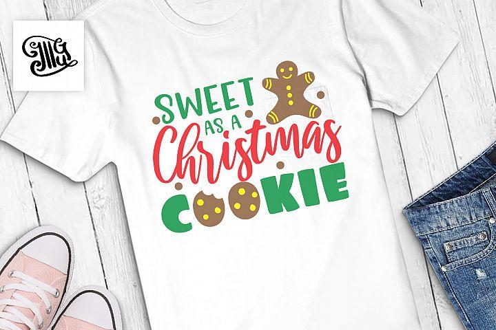 Sweet as a Christmas cookie - Christmas
