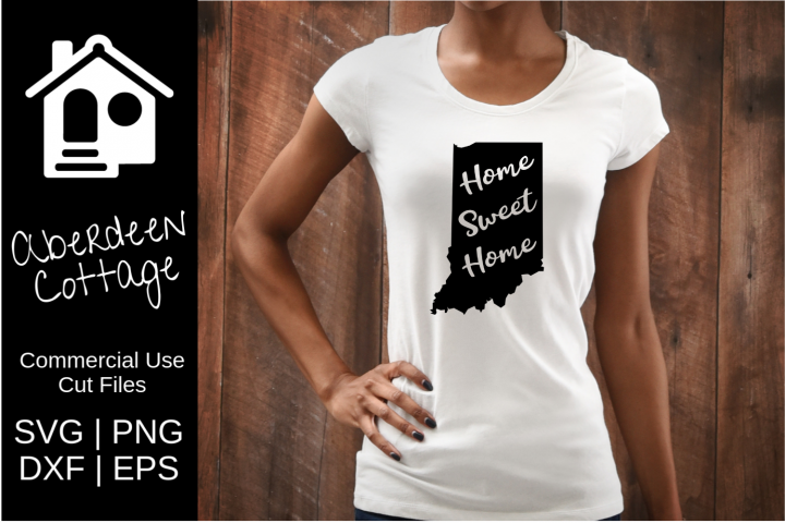 Home Sweet Home Indiana Design- SVG, PNG, DXF, EPS Formats