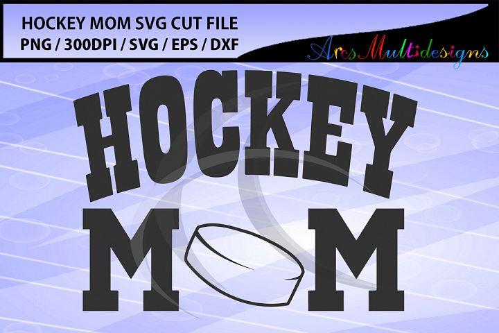 hockey mom Svg cut file / hockey mom vector