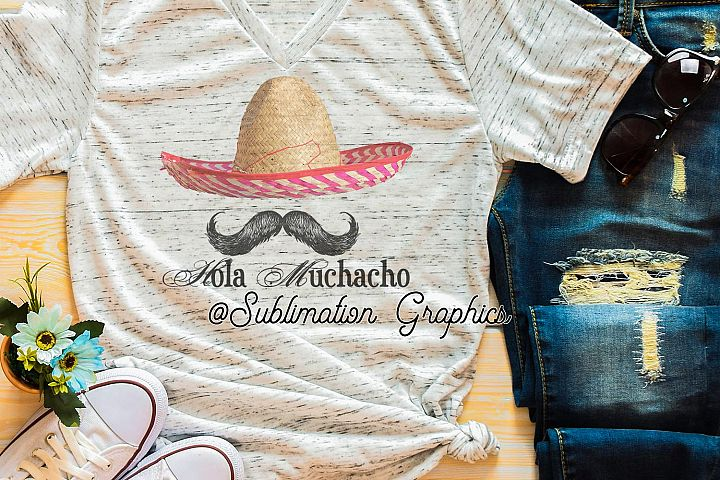 Hola Muchacho Sublimation Digital Download