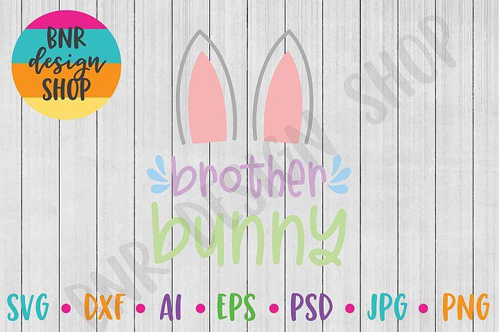 Easter SVG, Brother Bunny SVG, SVG File, Cut File