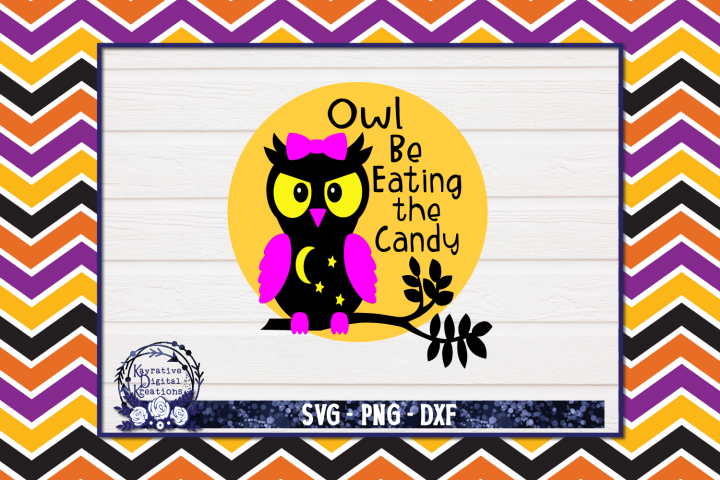 Halloween Owl SVG - Halloween Shirt - Owl be eating candy