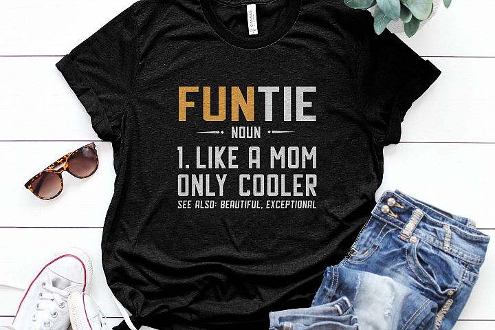 Funtie like mom only cooler Printable
